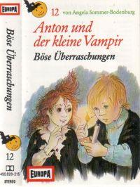 Anton und der kleine Vampir -12- Böse Überraschungen - MC