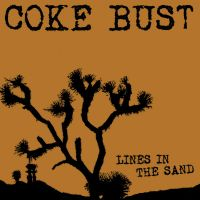 "Coke Bust ‎– Lines In The Sand - 12"" - LP"