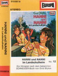 Hanni und Nanni -12- im Landschulheim - MC