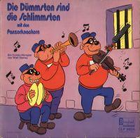 Panzerknacker - Die Dümmsten sind die Schlimmsten - LP