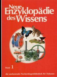 Neue Enzyklopädie des Wissens -Band 1-