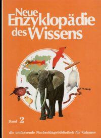 Neue Enzyklopädie des Wissens -Band 2-