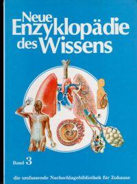 Neue Enzyklopädie des Wissens -Band 3-