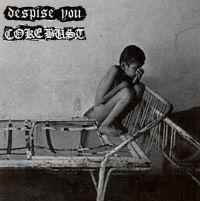 Despise You / Coke Bust - split EP