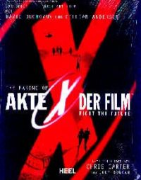 Akte X, der Film, the making of - Buch