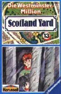 Scotland Yard - 13 - Die Westminster-Million