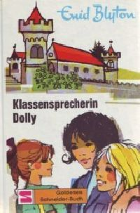 Dolly - Klassensprecherin Dolly - Buch