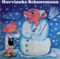 Hurvineks Schneemann - LP
