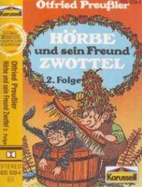 Hörbe und sein Freund Zwottel - 2. Folge - MC